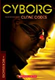 McKissack, Patricia C.: The Clone Codes #2: Cyborg