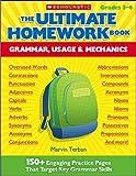 Terban, Marvin: The Ultimate Homework Book: Grammar, Usage & Mechanics: 150+ Engaging Practice Pages That Target Key Grammar Skills
