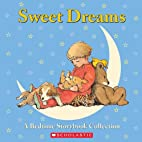 Sweet Dreams: A Bedtime Storybook Collection…