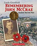 Linda Granfield: Remembering John McCrae: Soldier - Doctor - Poet