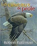 Bateman, Robert: Les Oiseaux de Proie (French Edition)
