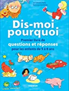 Dis-moi pourquoi... by Catherine Ripley