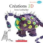 Créations 3D by Irene Luxbacher