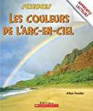 Fowler, Allan: The Colors the Arc in Sky (Al les Couleurs l'Arc en Ciel)