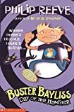Reeve, Philip: Day of the Hamster (Buster Bayliss)