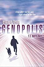 Escape from Genopolis by Tess Berry-Hart
