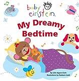 Aigner-Clark, Julie: My Dreamy Bedtime (Baby Einstein)