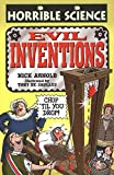 Arnold, Nick: Evil Inventions (Horrible Science)