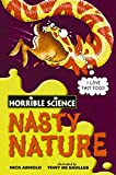 Arnold, Nick: Nasty Nature (Horrible Science)