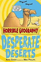 Desperate Deserts (Horrible Geography) by…