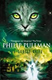 Pullman, Philip: THE SUBTLE KNIFE: ( His Dark Materials Trilogy #2 )
