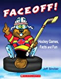 Sinclair, Jeff: Faceoff!: Hockey Games, Facts and Fun