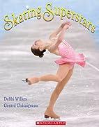 Skating Superstars by Debbie Wilkes