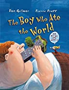 Boy Who Ate the World (and the Girl Who…