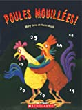 Auch, Mary Jane: Poules Mouillees