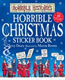 Deary, Terry: Horrible Christmas Sticker Book (Horrible Histories)