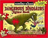 Arnold, Nick: Dangerous Dinosaurs Jigsaw Book (Horrible Histories Novelty)