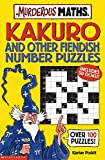 Poskitt, Kjartan: Kakuro and Other Fiendish Number Puzzles (Murderous Maths)