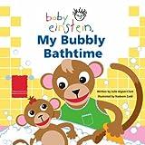 Aigner-Clark, Julie: My Bubbly Bath Time (Baby Einstein)