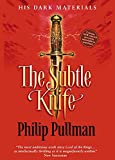 Philip Pullman: His Dark Materials: Northern Lights (The Golden Compass) & The Subtle Knife & The Amber Spyglass