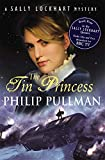 Philip Pullman: The Tin Princess (Sally Lockhart Quartet)