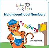 Aigner-Clark, Julie: Neighbourhood Numbers (Baby Einstein) (Baby Einstein)