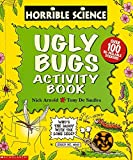 Arnold, Nick: Ugly Bugs Sticker-Activity Book (Horrible Science)
