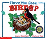 Oppenheim, Joanne: Have You Seen Birds?