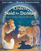 Listen, Said the Donkey: Tales of the First…