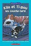 Susan Hood: Kilo et Ti-Pou: Les Couche-Tard