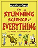 Arnold, Nick: The Stunning Science of Everything (Horrible Science)