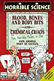 Arnold, Nick: Blood, Bones and Body Bits AND Chemical Chaos (Horrible Science)