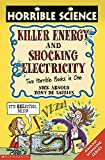 Arnold, Nick: Killer Energy: Two Horrible Books in One (Horrible Science)