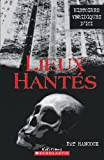 Hancock, Pat: Lieux Hantes 1 (French Edition)
