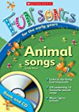 Mort, Linda: Animal Songs (Fun Songs for Early Years)