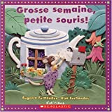 Fernandes, Eugenie: Grosse Semaine, Petite Souris!