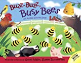Bentley, Dawn: Buzz, Buzz Busy Bees: An Animal Sounds Book