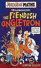 The Fiendish Angletron by Kjartan Poskitt