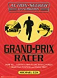 Cox, Michael: Grand Prix Racer (Action-Seeker Handbooks)
