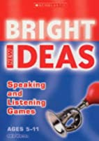 Speaking and Listening Games (New Bright…