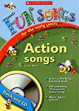 Mort, Linda: Action Songs (Fun Songs for the Early Years)