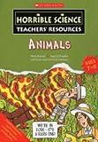 Tomlinson, David: Animals (Horrible Science Teachers' Resources)