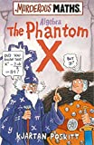 Poskitt, Kjartan: The Phantom X