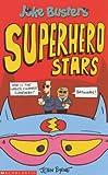 Byrne, John: Superhero Stars (Joke Busters)