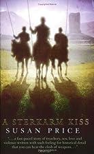 A Sterkarm Kiss by Susan Price