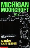 Chatterton, Martin: Michigan Moorcroft RIP