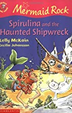 Spirulina and the Haunted Shipwreck (Colour…