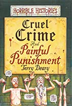Cruel Crimes and Painful Punishments by…
