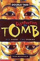 Tutankhamun's Tomb (Double Take) by Alan…