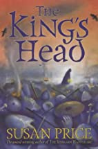 The King's Head by Susan Price